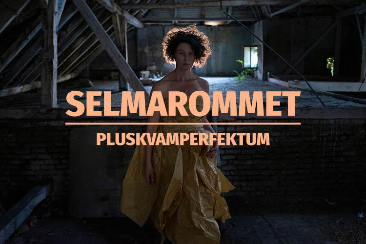 Selmarommet - Pluskvamperfektum